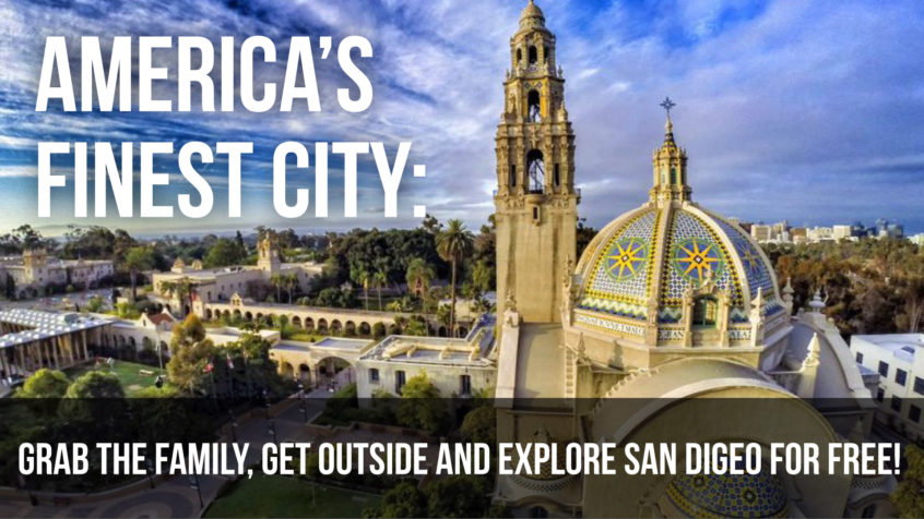 America's Finest City: Grab the family, get outside and explore San Diego for free